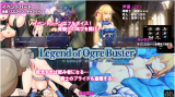 Legend of Ogre Buster [Ver.1.00] (2018/PC/Japan)